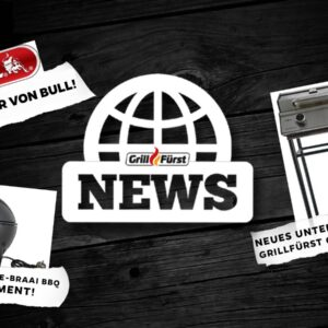 Grillfürst News – 2. März 2021