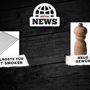 Grillfürst News 04.05.21 – Peugeot Gewürzmühlen und neues Zubehör