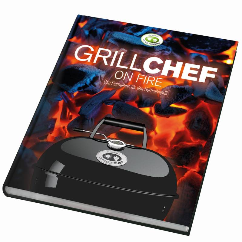 Outdoorchef Grillchef on Fire Holzkohle Grillbuch