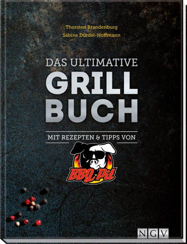 BBQPit - Das ultimative Grill Buch