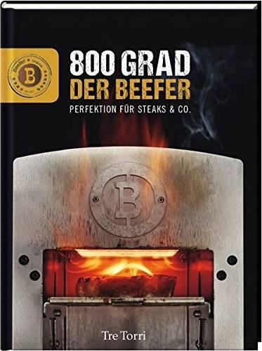 Der Beefer: 800 Grad - Perfektion für Steaks & Co