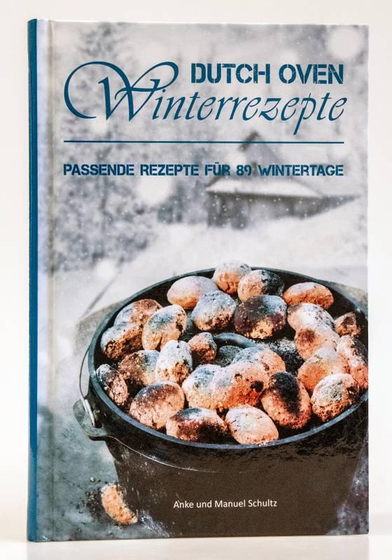 Dutch Oven Winterrezepte - 89 Rezepte für den Winter