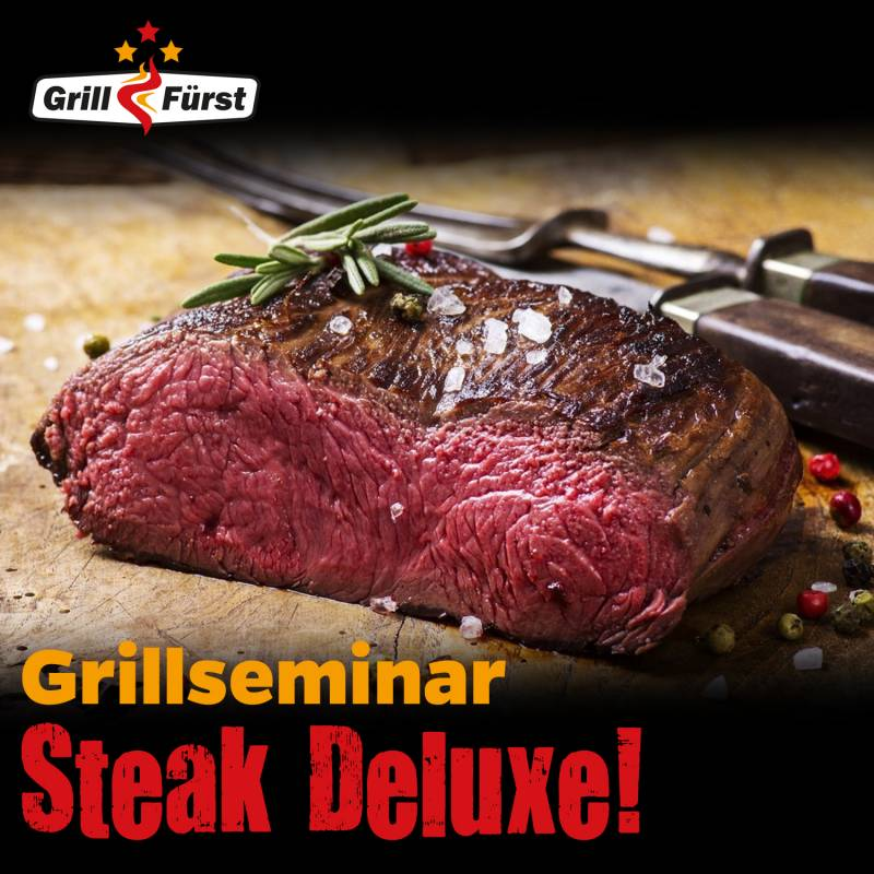 Steak Deluxe! Grillkurs, Freitag, 23.10.2020, 17:00 Uhr Kassel