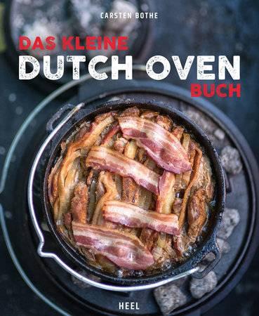 Carsten Bothe: Das kleine Dutch Oven Buch