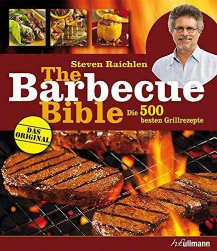 The Barbecue Bible von Steven Raichlen