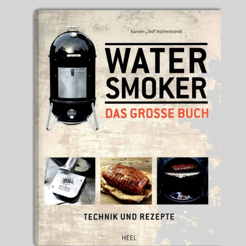 Das große Water Smoker Buch