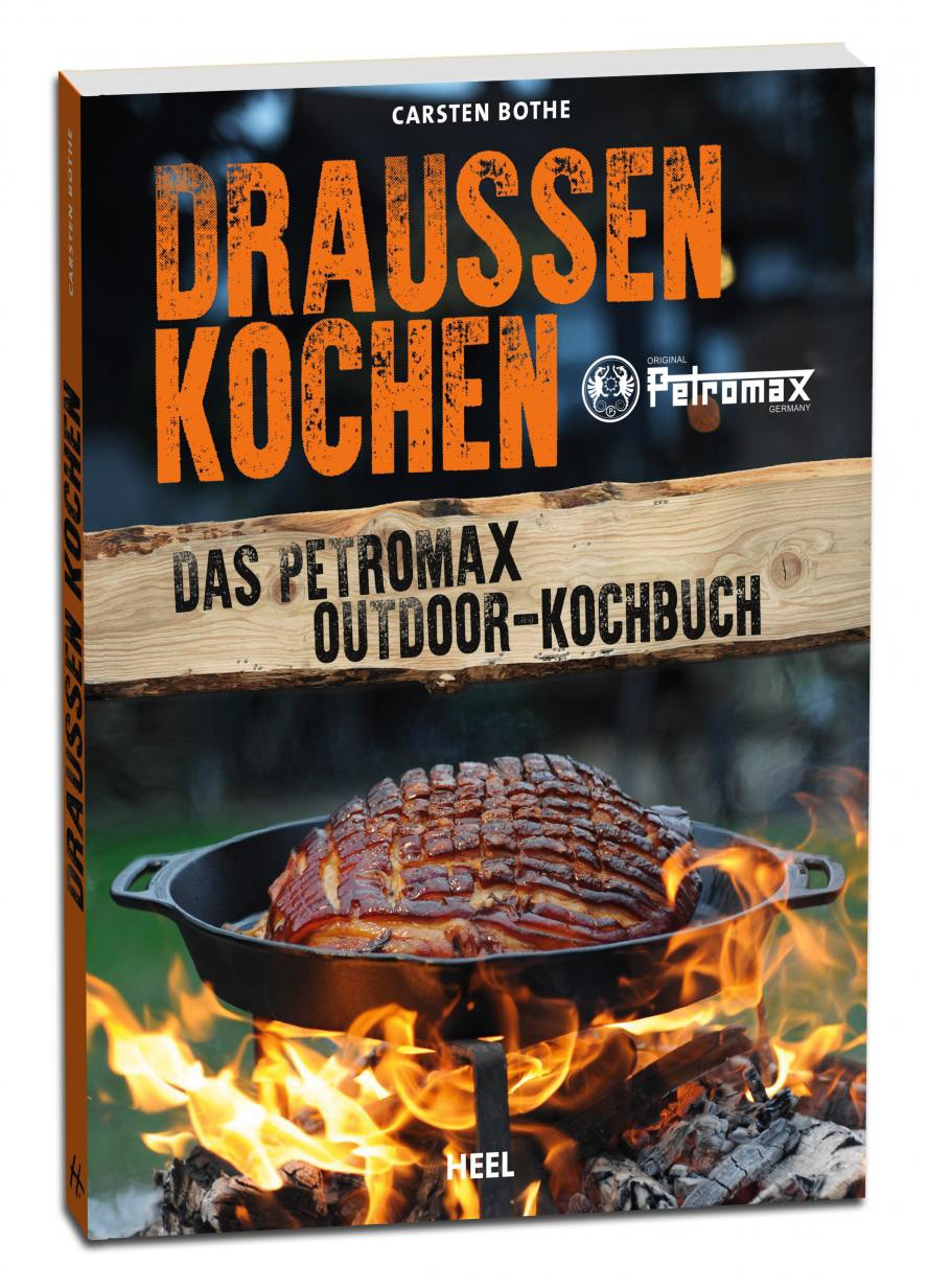petromax outdoor kochbuch draussen kochen kaufen. Black Bedroom Furniture Sets. Home Design Ideas