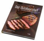 Der Outdoorchef Grillkochbuch