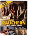 Selbst Räuchern: Wurst, Fleisch & Fisch
