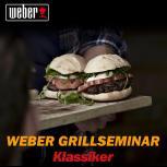 Weber Grillseminar Live Klassiker Sa.,17.01.15, 13 Uhr Bad Hersfeld