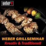 Weber Grillseminar Live Kreativ & Traditionell Sa.,29.08.15, 13 Uhr Bad Hersfeld