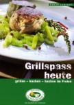 """Outdoorchef Grill Kochbuch """"Grillspaß heute"""""""