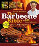 The Barbecue Bible von Steven Raichlen - Die original Barbecue Bibel