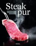 Steak pur! Sonderausgabe: Bestes Barbecue Buch 2013 Hardcover